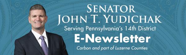 Senator John Yudichak E-Newsletter